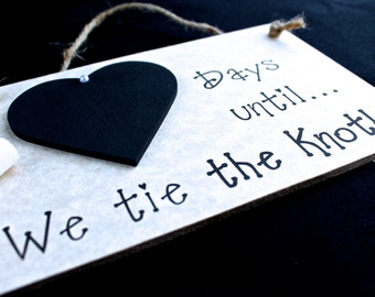"""Engagement Gifts for couples, Engagement gift Idea. Wedding Countdown Sign, """"Days Until..We Tie The Knot!"""" (Grey)  Engagement Present"""