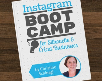 Book - Instagram Boot Camp for Silhouette & Cricut Business Owners - ebook - small business - social media