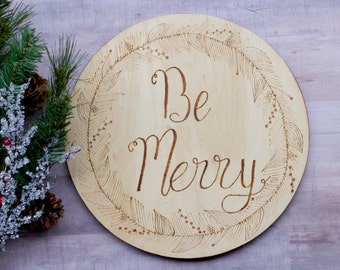 Be Merry Wood Christmas Decor Sign