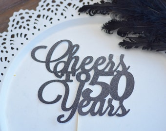 Cheers to 50 Years Cake Topper