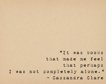 Books Quote - Literary Art Quote Print - Book Lover Art - Cassandra Clare Quote Print
