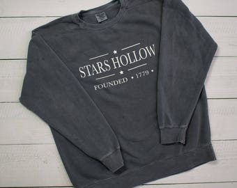 Stars Hollow - Comfort Colors Sweatshirt - Gilmore Girls - SHIPPING INCLUDED