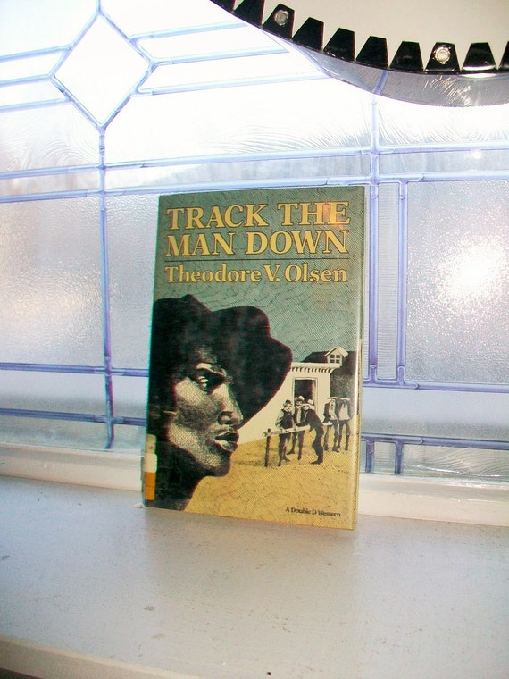 Track The Man Down by Theodore V Olsen Vintage Book 1975 First Edition