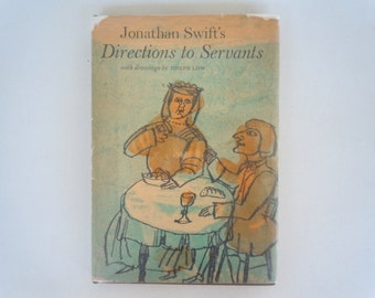 Jonathan Swift Directions to Servants illustrated by Joseph Low English Satire Book First Pantheon Printing