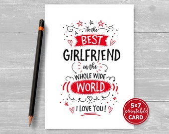 "Printable Card For Girlfriend - Valentines - Birthday - To The Best Girlfriend In The Whole Wide World I Love You - 5""x7""- Envelope Template"