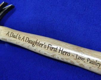 Father Of The Bride Gift ~ To Dad From Bride ~ Engraved Hammer ~ Wedding Gift For Dad ~ Birthday Gift Dad ~ To Dad From Daughter ~ Hammer ~