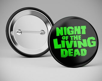 Night of The Living Dead pinback button