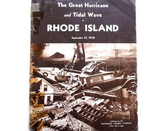 The Great Hurricane and Tidal Wave, Rhode Island, September 21, 1938