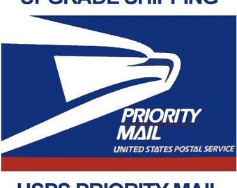 Domestic Priority Mail Upgrade Shipping USA only