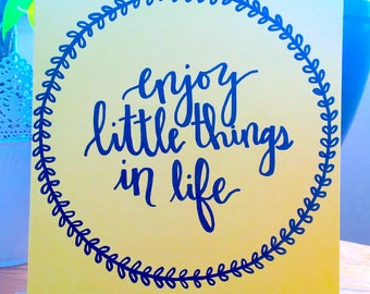 "Beautiful Yellow Hand Lettered and Hand Painted Canvas ""Enjoy the little things"" **Can Customize**"