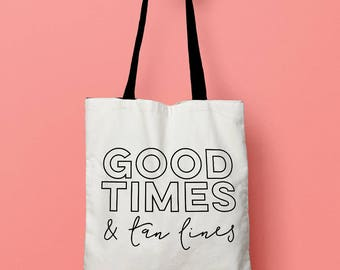 Good Times & Tan Lines Tote Bag | Bachelorette Tote Bag | Beach Tote Bag | Good Vibes Only | Bridesmaid Tote Bag | Summer Bachelorette