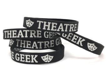 Theatre Geek Silicone Wristband Bracelet, Great for Theatre Teacher, Camp, Tech Week, Actor Gift, Actress Gift, Drama Teacher, Theatre Nerd