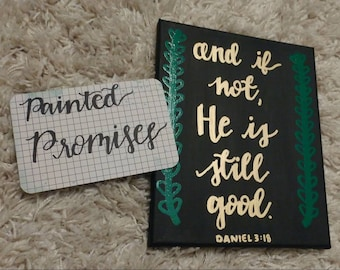 And if not He is still good - Daniel 3:18 Canvas // Scripture Wall Art