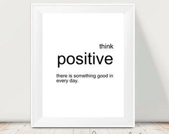 Printable art lettering - Think positive  -  digital prints - nursery printable - instant download - modern print - wall prints