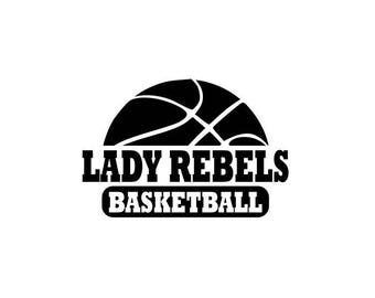 Lady Rebels svg, Rebels Basketball svg, basketball svg, SVG, DXF, EPS, Silhouette Studio, Cut File, Digital Cut Files, Cricut, Rebels Shirt