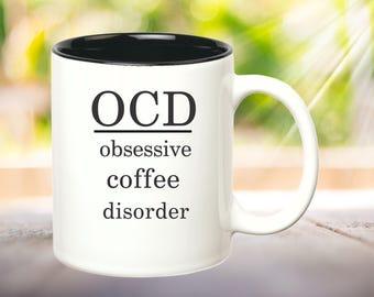 OCD Mug Funny Coffee Mug Funny Coffee Gift Office Mug Funny Office Gift Boss Gift Co-Worker Gift Coffee Lover Gifts under 15 Coffee Humor