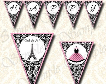Printable Paris Happy Birthday Banner, Eiffel Tower Paris Party Decorations - French Theme Birthday Pennant Buntings DIY