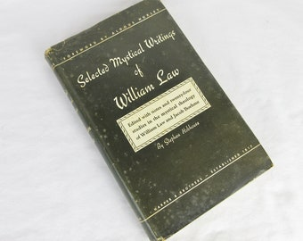 Vintage 1948 First Edition, Selected Mystical Writings of William Law by Stephen Hobhouse / Hardcover with Dust Jacket