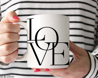 Love Mug, Love Letters Mug, Love Coffee Cup, Unique Mug, Modern Coffee Mug, Love Typography Mug, Anniversary Mug, Anniversary Gift Q0012