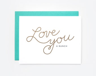 Love You a Bunch Greeting Card