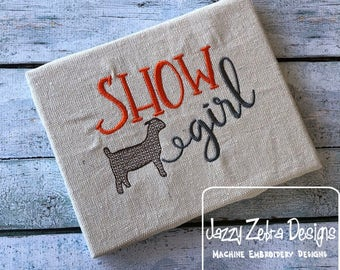 Show Girl Goat embroidery design - Stock show embroidery design - goat embroidery design - farm embroidery design - farmer embroidery design