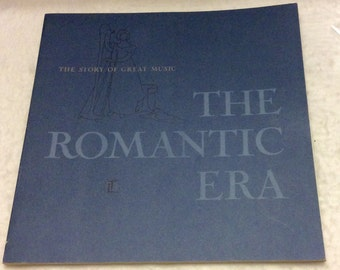 Vintage 1966 The Romantic Era Story of Great Music .