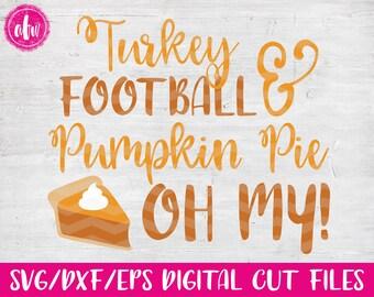 Turkey, Football, & Pumpkin Pie, SVG, DXF, EPS, Cut File, Vector, Fall, Autumn, Vinyl, Halloween, Thanksgiving, Silhouette, Cricut