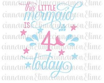 Birthday Girl Svg, Girl Birthday Svg, Fourth Birthday Svg, 4th Birthday Svg, Girl Svg, Birthday Svg Files, Mermaid Svg, Mermaid Theme Svg
