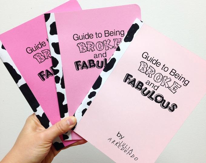 Guide To Being Broke & Fabulous Zine