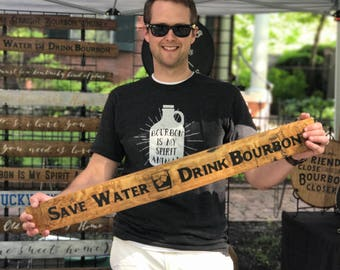 Save Water Drink Bourbon Handpainted Bourbon Barrel Stave