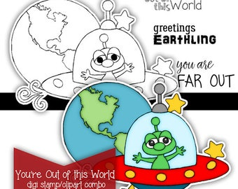You're Out of this World digi digital stamp clipart kit color printable Instant Download