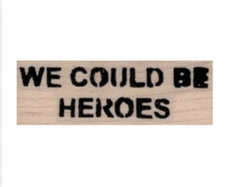 rubber stamp We Could Be Heroes  no19966 scrapbooking supplies Ziggy quote graffiti art artist