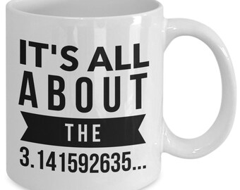 Math themed gifts - pi mug - all about the pie - coffee tea cup