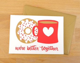 We're Better Together Screen Printed Greeting Card
