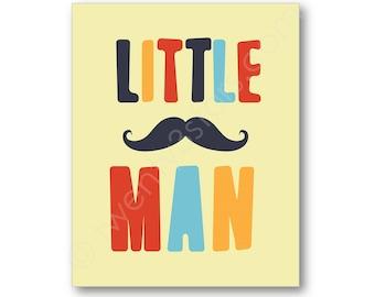 Little Man Mustache Poster Print, Personalized Boy's Room or Baby Boy's Nursery Wall Art, or Unframed Art