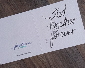 Tied Together Forever Greeting Card-Marriage, wedding, wife, husband, fiance, anniversary | engagement | ball & chain | honest | cheeky