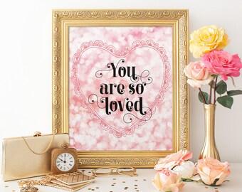 Printable Nursery Decor, You Are So Loved, Pink Heart Art, Girls Room, Girls Nursery Art, Printable Art, Typography, DIY Nursery Baby Decor