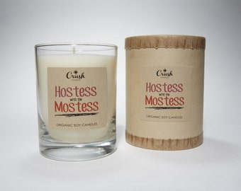 Hostess with the Mostess - Organic Soy Candle w Sweet Pineapple, Creamy Coconut and a Hint of Rum
