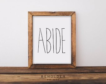 Dorm Wall Art, ABIDE, Scripture Wall Art, Quote Prints, Hand Lettered Truth, Christian Print, Dorm Decor, Calligraphy, Wall Art, Bible Quote