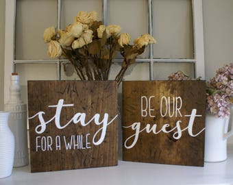 Stay For A While Be Our Guest Rustic Wooden Sign Set  |  Hand Lettered  |  Home Decor  |  Guest Room Decor  |  Gift Idea  |  Farmhouse Style