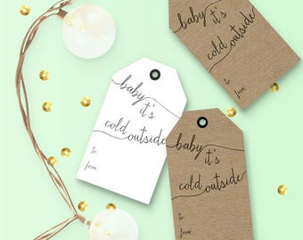 Holiday DIY Gift Tags - Baby It's Cold Outside - Instant Printable Download