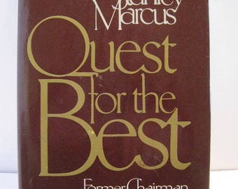 Signed, First Edition, Quest for the Best by Stanley Marcus
