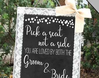 Pick a Seat Not a Side Sign Chalkboard Style | 16 x 20 Instant Download | Pick a Seat Wedding Sign in Rustic Wedding Decor Ceremony Sign