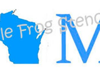 Wisconsin Home Stencil, Different Sizes Available, State, WI