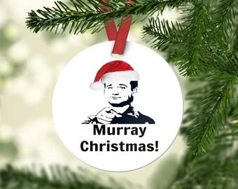 Bill Murray Ornament, Bill Murray Pun, Funny Tree Ornament, Funny Tree Decoration, Murray Christmas, Porcelain Ornament, Scrooged