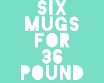Any Six Mugs Offer From RudeyDudey