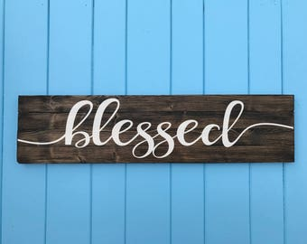 Blessed Sign - Blessed Wood Sign - Living Room Decor - Kitchen Decor - Living Room Art - Home Decor - Valentine's Day Gift - Wedding Gift