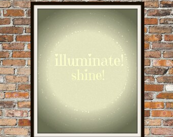 Illuminate, Shine