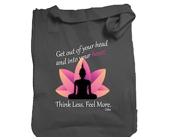 Think Less Feel More Yoga Tote