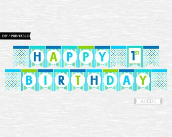 Instant Download Blue, Aqua, Lime, Blue, Boy Polka dots Happy 1st Birthday Banner DIY Printable (PDMD008)